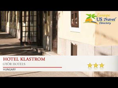 Hotel Klastrom - Györ Hotels, Hungary