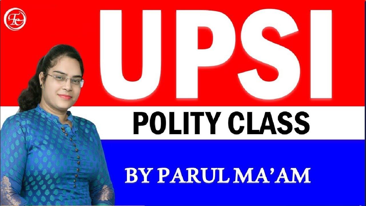 UPSI POLITY CLASS-7 || BY PARUL MA'AM #timescoachingapp
