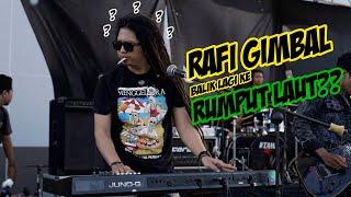Download Mp3  Live Perform Danskapogo 2019  Rafi Gimbal Balik Ke Rumput Laut????