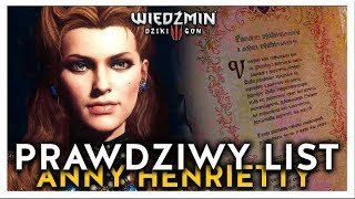 JAK NAPRAWDĘ BRZMIAŁ LIST ANNY HENRIETTY DO GERALTA?  WIEDŹMIN 3 CIEKAWOSTKI