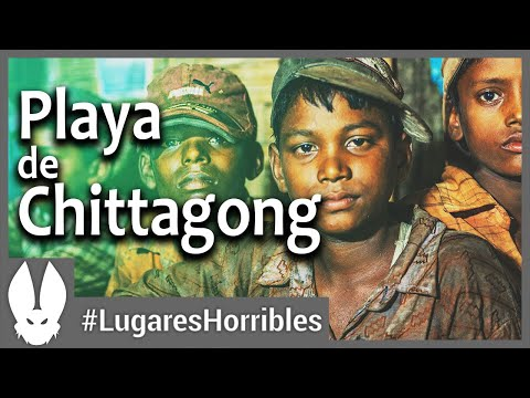 Los lugares más horribles del mundo: Playa de Chittagong