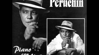 """Pedro """"Peruchin"""" Justiz  - Decidete, Mi Amor"""