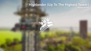 Hansa-Park: Highlander (Up To The Highest Tower) - Theme Park Music