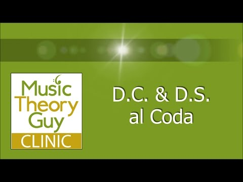 Clinic: Repeats - D.C & D.S al Coda