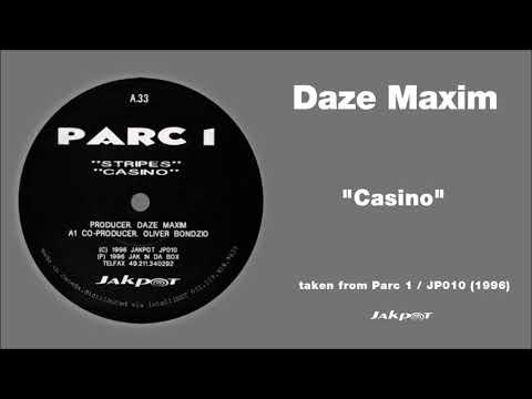 """Daze Maxim - """"Casino"""" / Parc 1 / JP 010"""