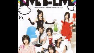 2007/09/14 Live D-LIVE (D-topia Artists Special Showcase Live )@ club asia
