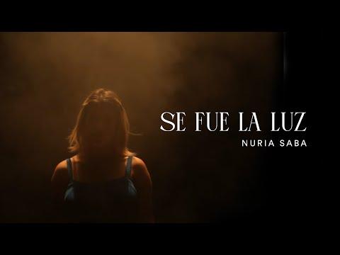 Nuria Saba – Se fue la luz