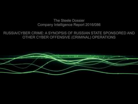 Audiobook - The Steele Dossier - Chapter 2 - RUSSIAN STATE SPONSORED AND CYBER OFFENSIVE OPERATIONS