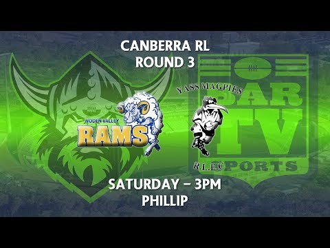 2018 Canberra RL 1st Grade Round 3 - Woden Valley Rams v Yass Magpies
