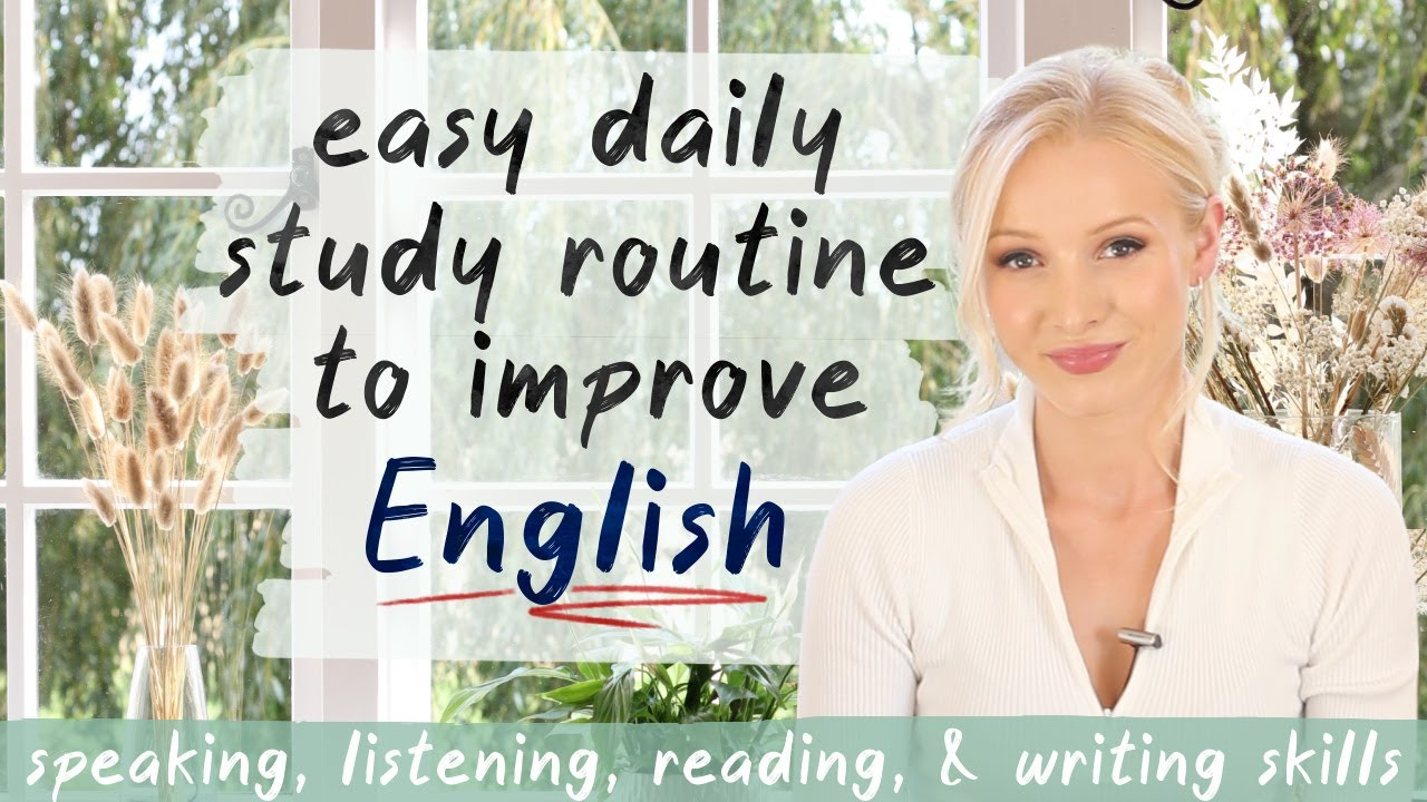 Easy Daily Study Routine to Improve English - DO THIS DAILY for FAST results!