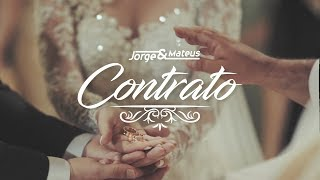 Jorge & Mateus - Contrato (Lyric Vídeo Oficial)