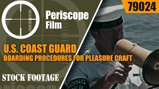U.S. COAST GUARD BOARDING PROCEDURES FOR PLEASURE CRAFT 79024