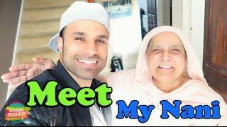 Meet My Nani   Rahim Pardesi