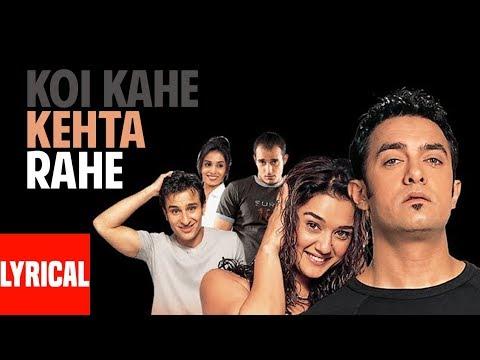 Koi Kahe Kehta Rahe Lyrical Video | Dil Chahta Hai | Aamir Khan, Akshaye Khanna, Saif Ali Khan Mp3