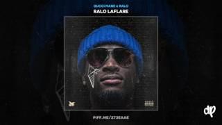 Gucci Mane & Ralo - Dangerous Love (feat. Sean Garrett, Fetty Wap)