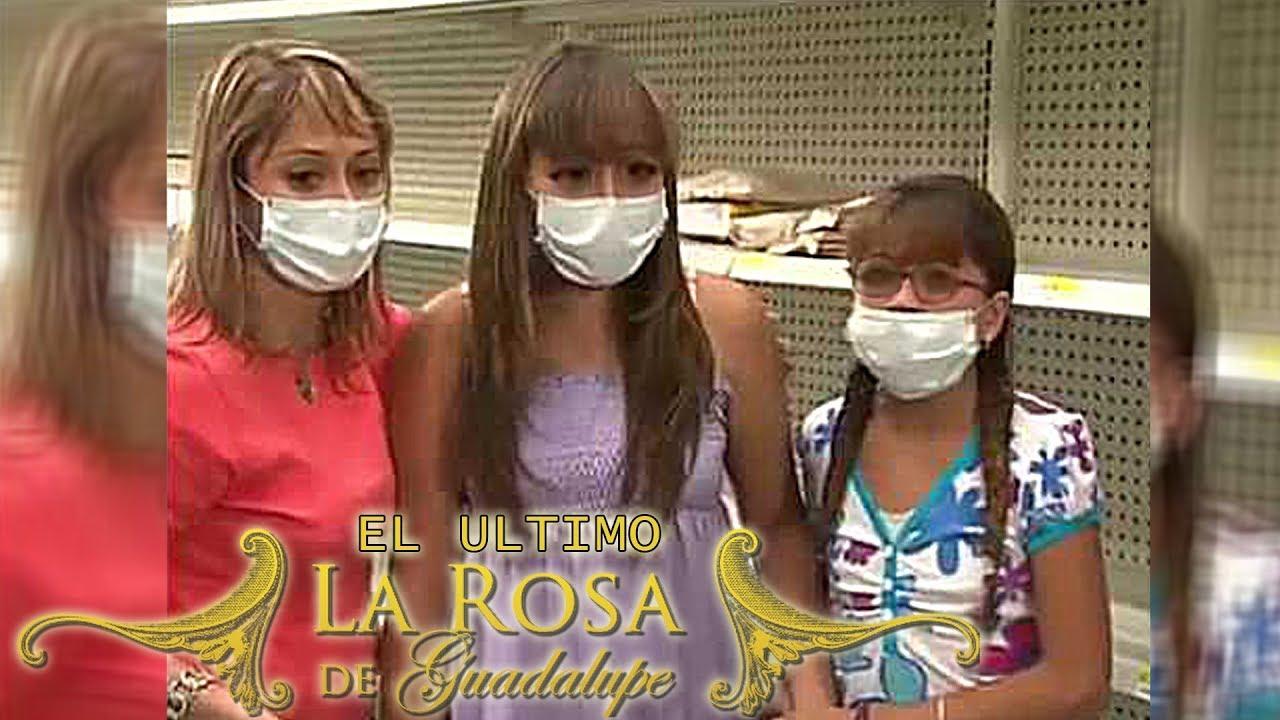 EL ULTIMO ROSA DE GUADALUPE