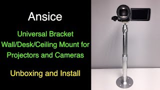 Ansice Universal Bracket for Mounting Projectors and Cameras - Unboxing and Install
