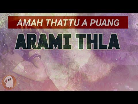 ARAMI THLA (Mizo Story Audio)