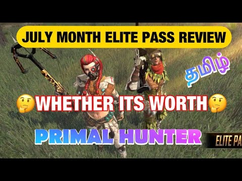 FREEFIRE || JULY MONTH ELITE PASS 14 REVIEW IN TAMIL || WHETHER ITS WORTH || PRIMAL HUNTER || 🤔🤔🤔