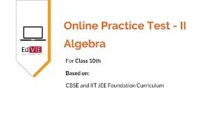 Algebra Online practice Test 2 - CBSE Mathematics Class 10
