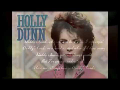 HOLLY DUNN - DADDY'S HANDS