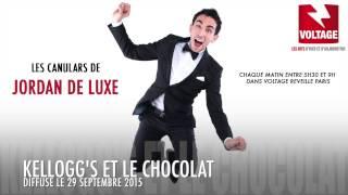 Kellogg's et le chocolat (Canulars de Jordan De Luxe)