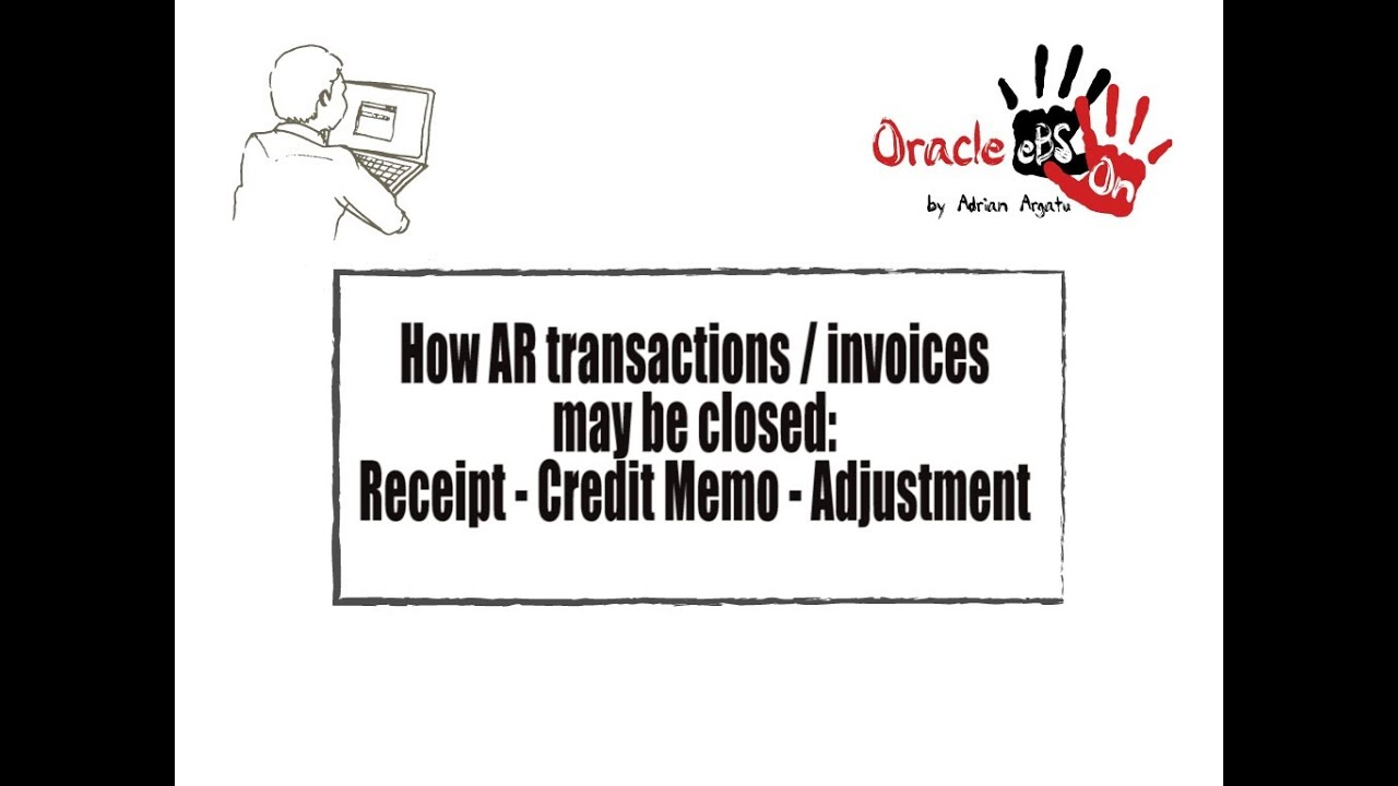 How AR transactions / invoices may be closed in Oracle eBS R12?