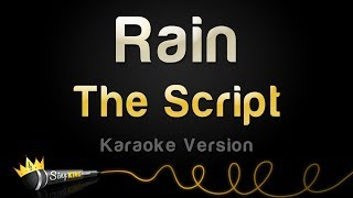 Download The Script - Rain (Karaoke Version) MP3 song and Music Video