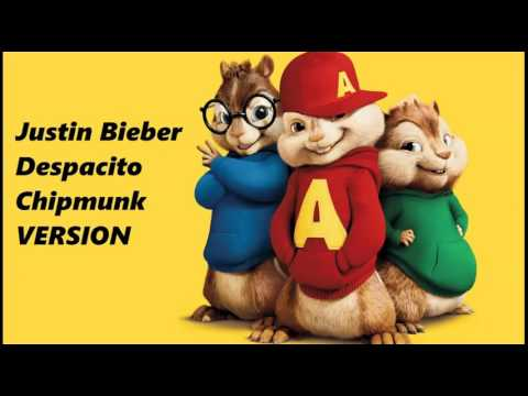 Justin Bieber - Despacito - Chipmunk Version