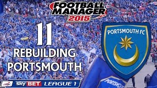Rebuilding Portsmouth - Ep.11 The Kids Are Alright + (LiveCom v York) | Football Manager 2015