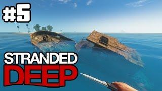 "Stranded Deep - ""Creepy Sunken Loot!"" CASTAWAY Survival! (Stranded Deep #5)"