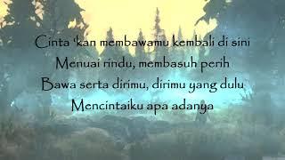 Dewa 19 -   Cinta 'Kan Membawamu Kembali + lirik (Bahasa Indonesia)