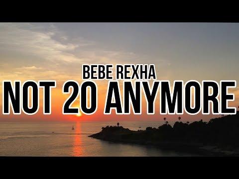 bebe-rexha---not-20-anymore-(lyrics)