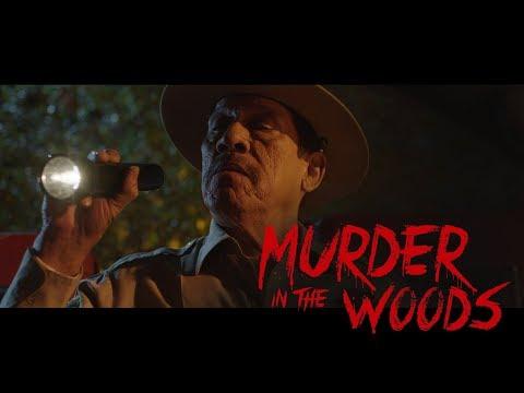 Murder in the Woods - Trailer Premiere (HD)