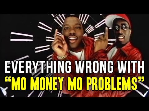 """Everything Wrong With Notorious B.I.G - """"Mo Money Mo Problems"""""""