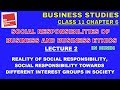 SOCIAL RESPONSIBILITIES OF BUSINESS AND BUSINESS ETHICS - Lecture 2   Business Studies Chapter 6