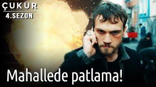 Çukur 4.Sezon 21.Bölüm - Mahallede Patlama!