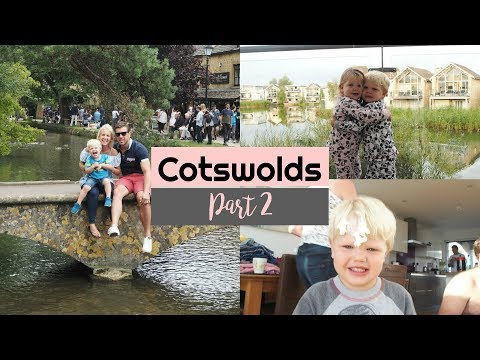 Cotswolds | They got in the River and Funny Games | Part 2