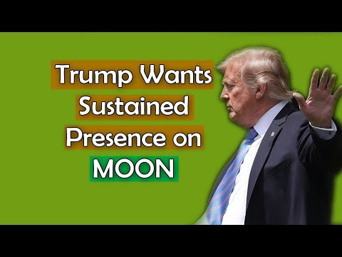 donald-trump-wants-sustained-presence-on-moon