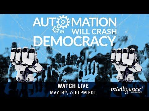 LIVE DEBATE – Automation Will Crash Democracy