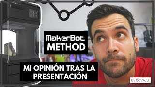 Makerbot Method- MI OPINIÓN