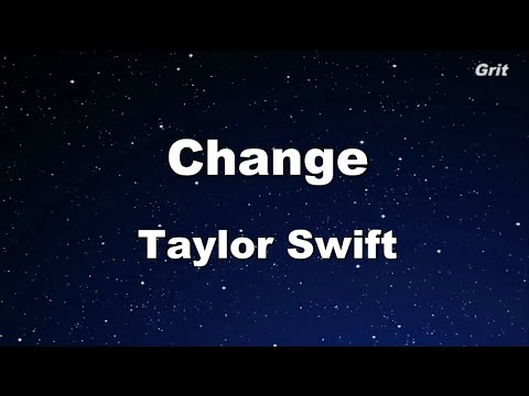 Change - Taylor Swift Karaoke【No Guide Melody】