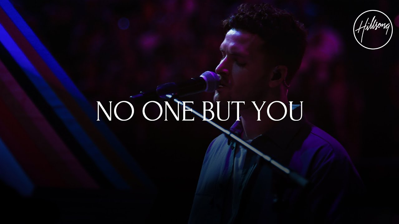 No One But You (Live) - Hillsong Worship