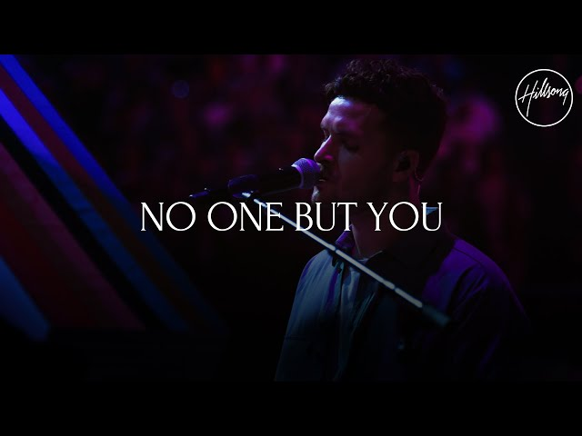 No One But You - Hillsong Worship