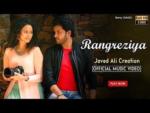 Rangreziya | Hindi Music Video 2017 | Javed Ali | Bollywood