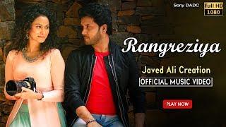 Rangreziya | Hindi Music Video 2017 | Javed Ali | Bollywood