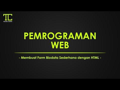 PEMROGRAMAN WEB #3 - Cara Membuat Form Biodata Sederhana Menggunakan HTML