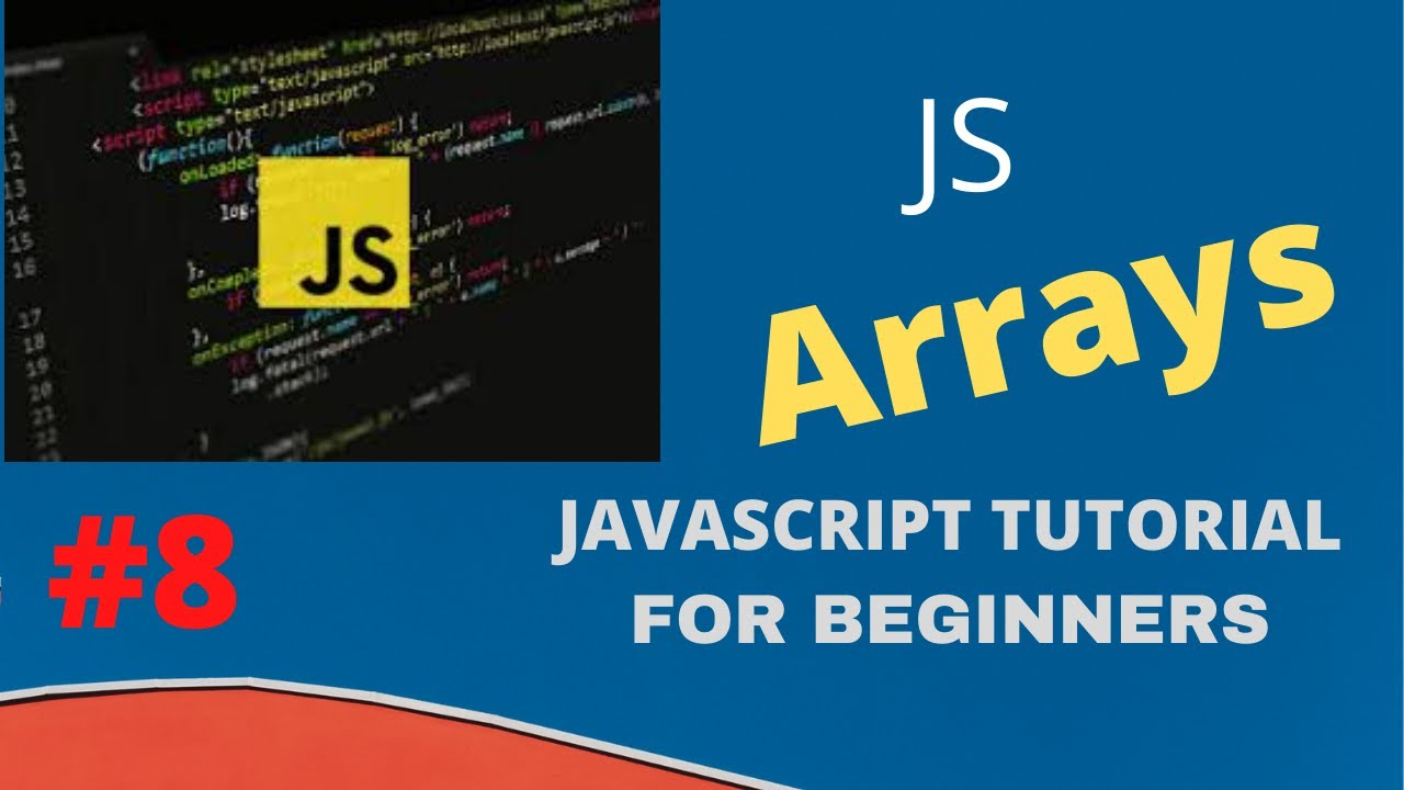 Learn Arrays And Array Methods in JavaScript