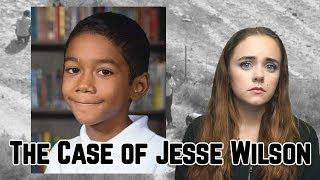 The Devastating Case of Jesse Wilson