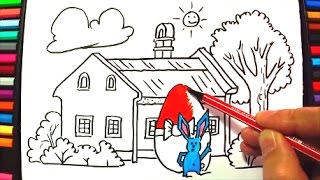 Coloring House and Easter Egg with Bunny - How to Draw House - Video for Children